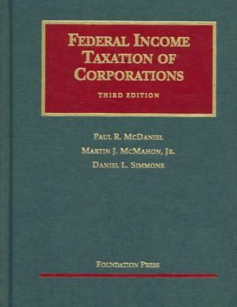 McDaniel, McMahon, Simmons' Federal Income Taxation of Corporations, 3D