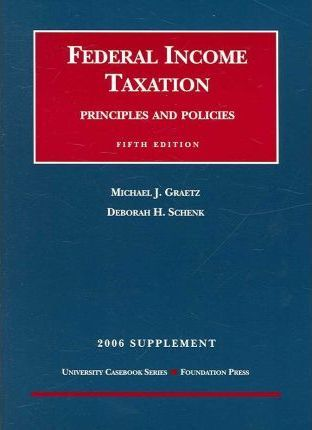 Federal Income Taxation 2006 Supplement