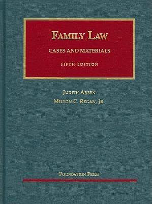 Areen and Regan's Cases and Materials on Family Law