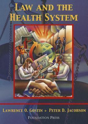 Gostin and Jacobson's Law and the Health System