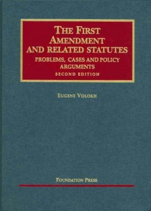 Volokh's First Amendment and Related Statutes