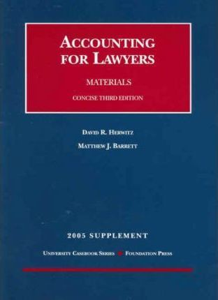 Accounting for Lawyers Materials Concise 2005 Supplement
