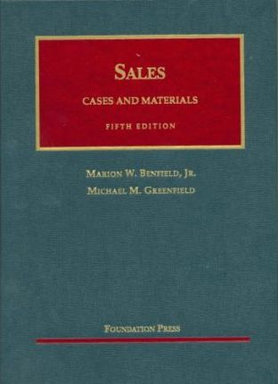 Benfield and Greenfield's Cases and Materials on Sales, 5th