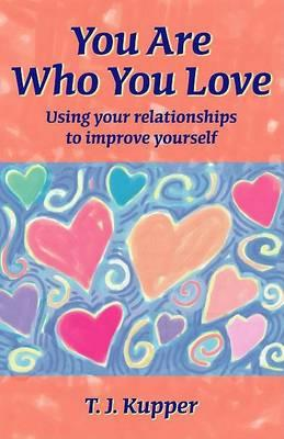 You Are Who You Love