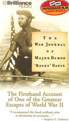 The War Journal of Major Damon 'Rocky' Gause