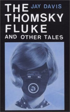 The Thomsky Fluke and Other Tales
