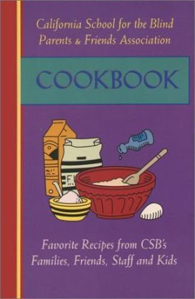 California School for the Blind Parents & Friends Association Cookbook