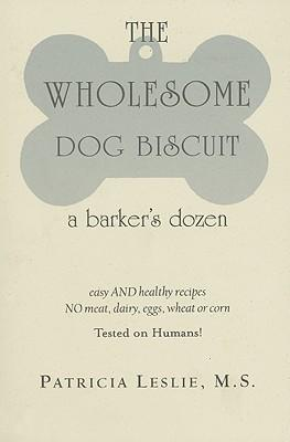 The Wholesome Dog Biscuit