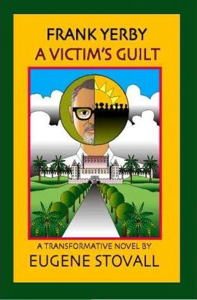 Frank Yerby: A Victim's Guilt