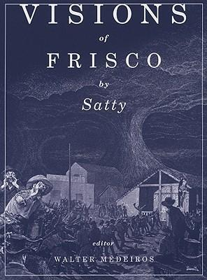 Visions of Frisco