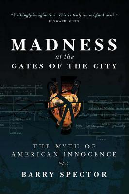 Madness at the Gates of the City