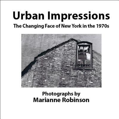 Urban Impressions the Changing Face of New York