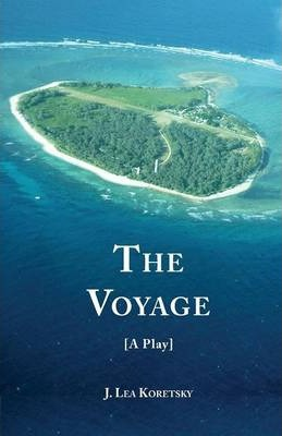 The Voyage [A Play]