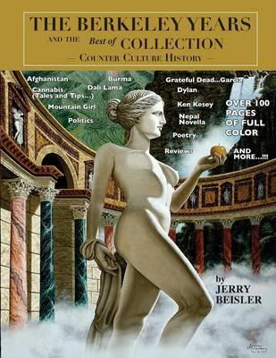 The Berkeley Years and the Best of Collection - Counter Culture History