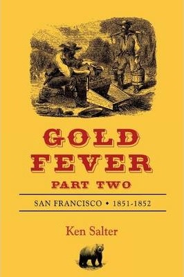 Gold Fever Part Two