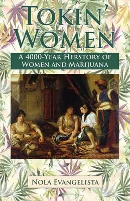 Tokin' Women a 4,000-Year Herstory