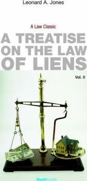 A Treatise on the Law of Liens: Vol 1