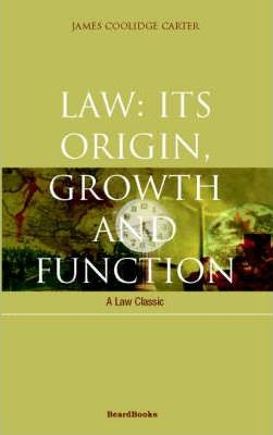 Law: Its Origin, Growth and Function
