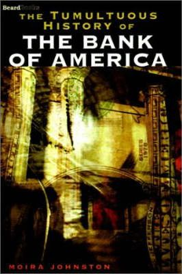 The Tumultuous History of the Bank of America