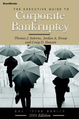 The Executive Guide to Corporate Bankruptcy
