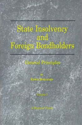 State Insolvency and Foreign Bondholders: General Principles