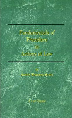 Fundamentals of Procedure in Actions at Law