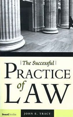 The Successful Practice of Law