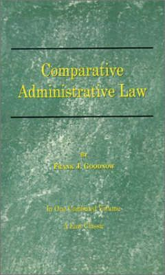 Comparative Administrative Law: Vol 1 & 2