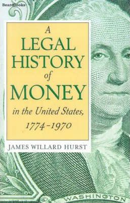 A Legal History of Money