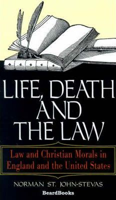 Life, Death and the Law