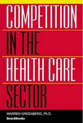 Competition in the Health Care Sector