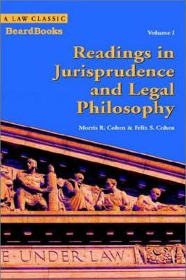 Readings in Jurisprudence and Legal Philosophy: v. I