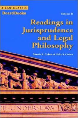 Readings in Jurisprudence and Legal Philosophy: v. II