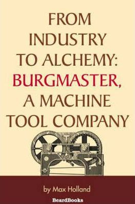 From Industry to Alchemy