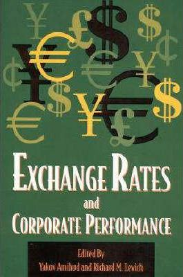 Exchange Rates and Corporate Performance