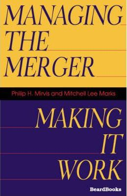 Managing the Merger