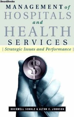 Management of Hospitals and Health Services