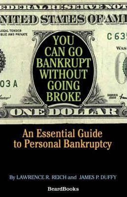 You Can Go Bankrupt without Going Broke