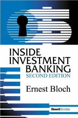 Inside Investment Banking, Second Edition