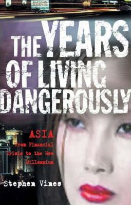 The Years of Living Dangerously