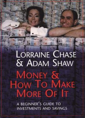 Money and How to Make More of it