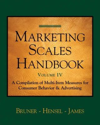 Marketing Scales Handbook: Compilation of Multi-Item Measures for Consumer Behavior and Advertising v. 4