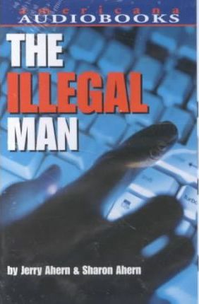 The Illegal Man