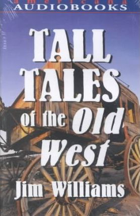 Tall Tales of the Old West