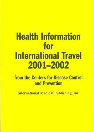 Health Information for Int'l Travel 2001-2002