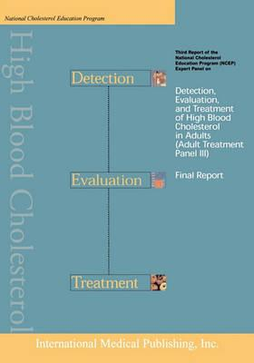 Ncep Detection, Evaluation, and Treatment of High Blood Cholesterol in