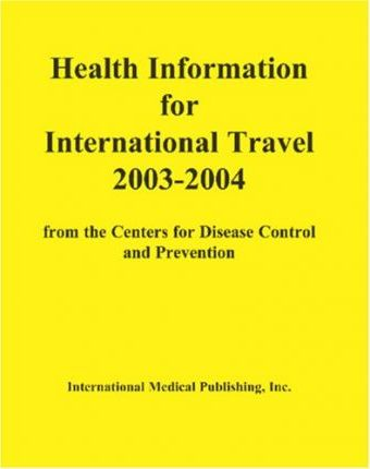 Health Information for International Travel 2003-2004