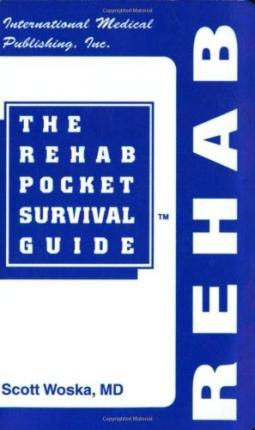 The Rehab Pocket Survival Guide
