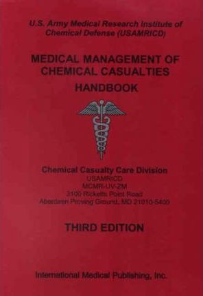 Medical Management of the Chemical Casualties Handbook