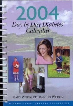 Day-By-Day Diabetes Calendar, 2004